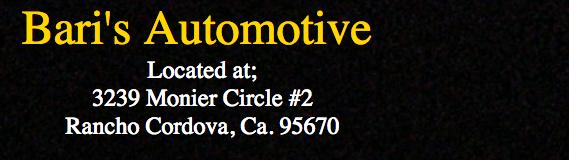 Bari's Automotive, Rancho Cordova CA, 95742, Auto Repair, Engine Repair, Brake Repair, Transmission Repair and Auto Electrical Service